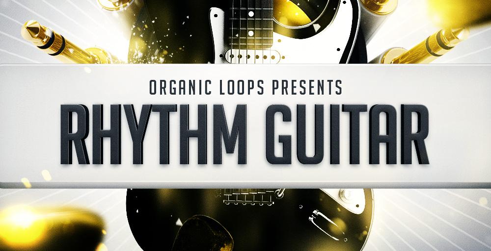 Organic Loops Rhythm Guitar - Sample Packs