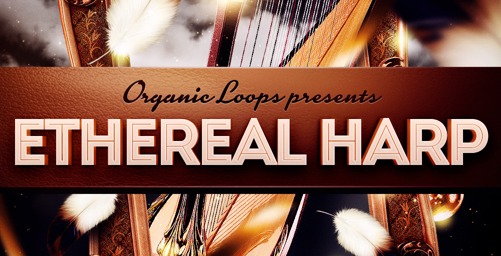 Organic Loops Ethereal Harp - Sample Packs