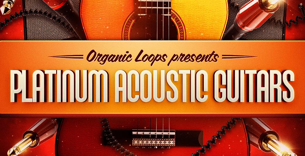 Organic Loops Platinum Acoustic Guitars - Sample Packs