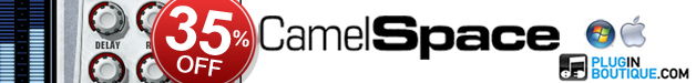 CamelSpace 35% off at Plugin Boutique