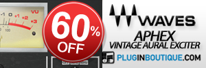 60% off Waves Aphex Vintage Aural Exciter!