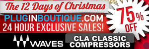 Waves CLA Classic Compressors 75% off Exclusive Sale