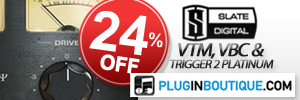 Slate Digital VBC, VTM and Trigger 2 Platinum Sale
