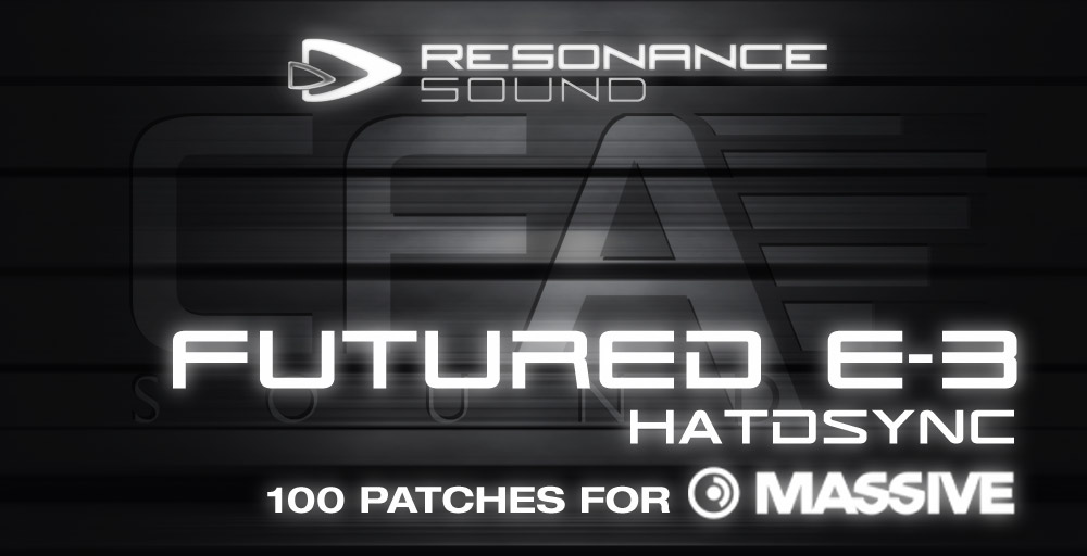 Resonance Sound CFA FE-3 Hardsync - NI Massive - Soft Synth Presets