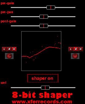 Xfer 8-bit shaper