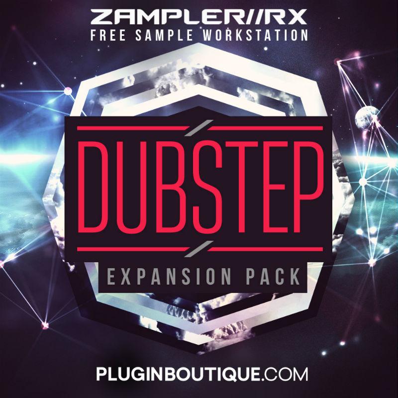 Dubstep: Zampler Expansion