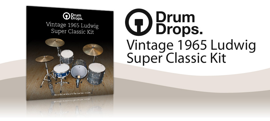 DrumDrops Ludwig Super Classic Kit - Virtual Instrument