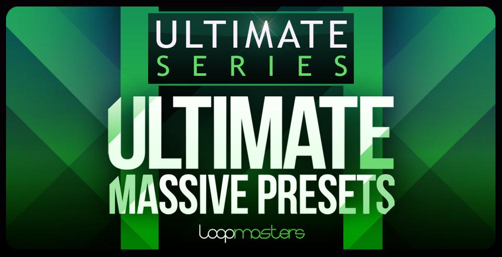 Ultimate Massive Presets