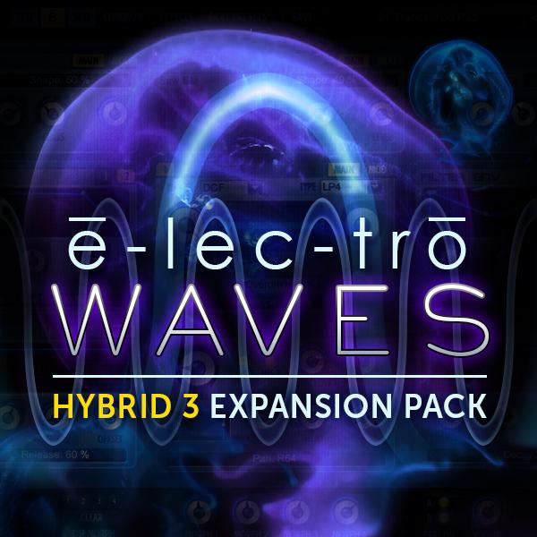 E-lec-tro Waves for Hybrid 3