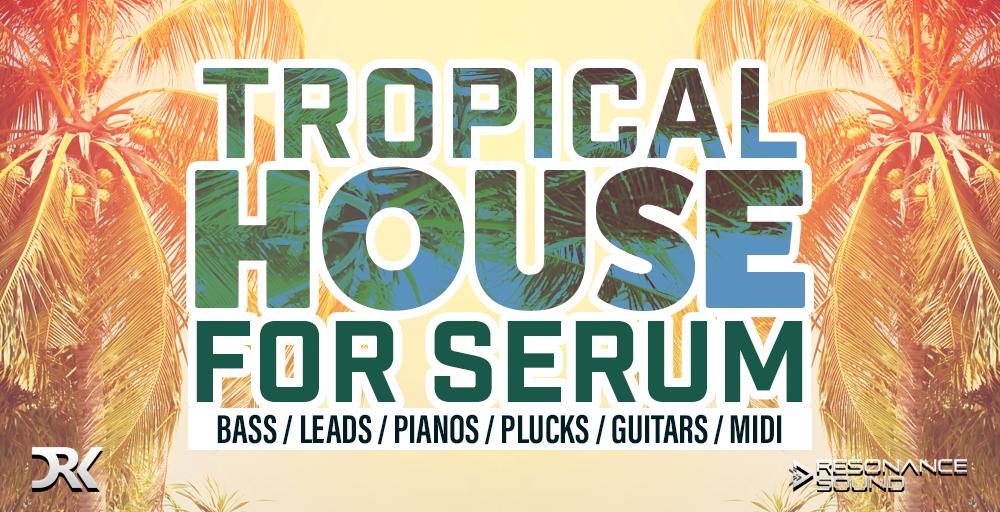 Resonance Sound Tropical House