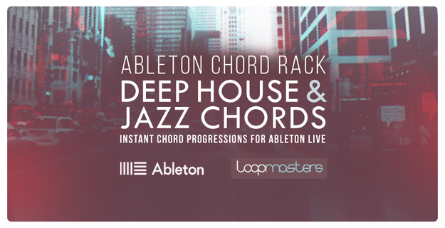 Ableton Chord Rack - Deep House & Jazz Chords