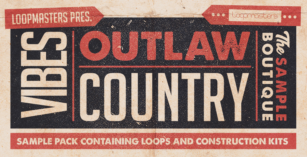 Loopmasters VIBES Vol 4 - Outlaw Country - Sample Packs