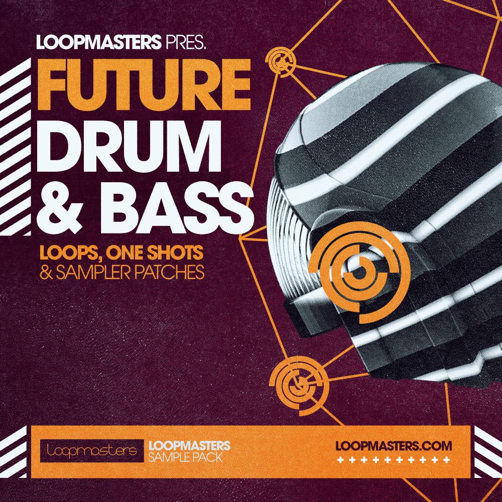 Loopmasters Future Drum & Bass - Sample Packs