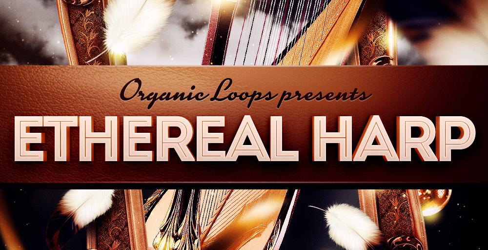 Organic Loops Ethereal Harp - Sample Packs