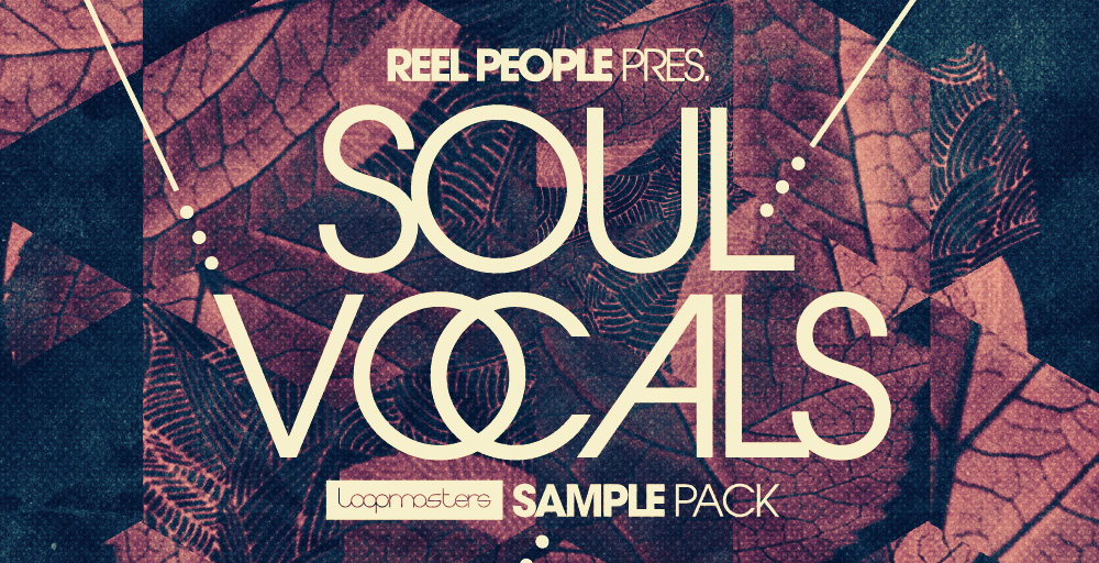 Reel People Present Soul Vocals