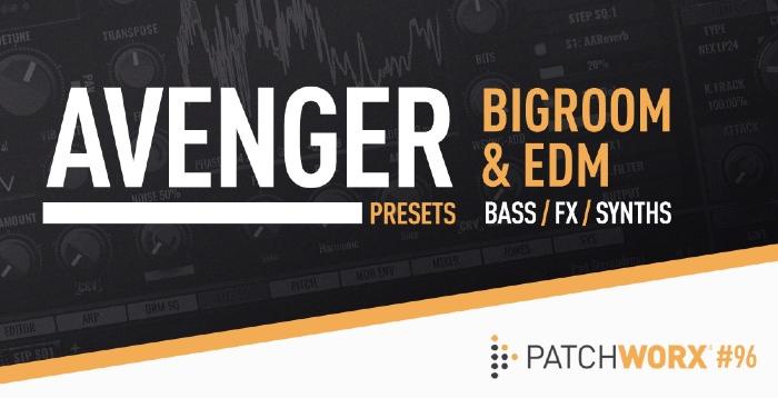 Bigroom & EDM Avenger Presets