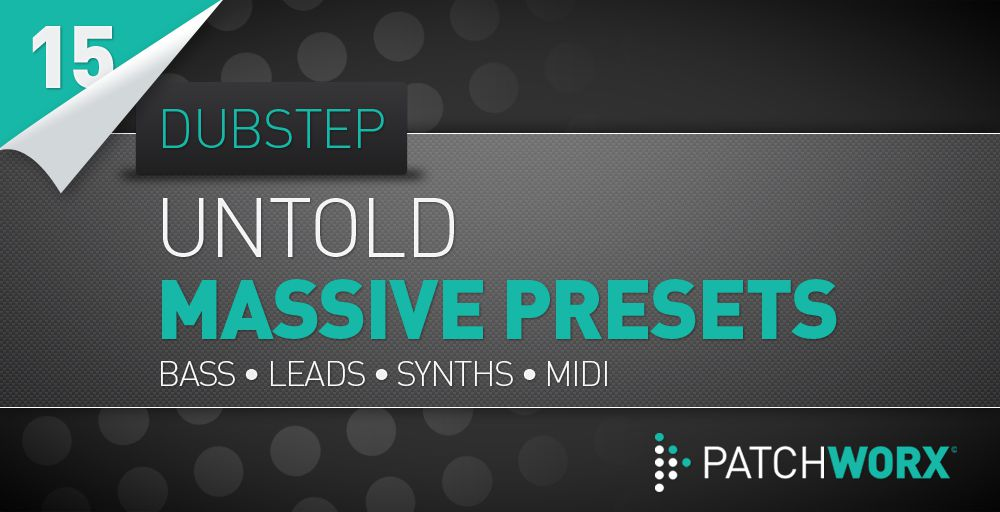 Loopmasters Untold Dubstep DnB Massive Presets - Soft Synth Presets