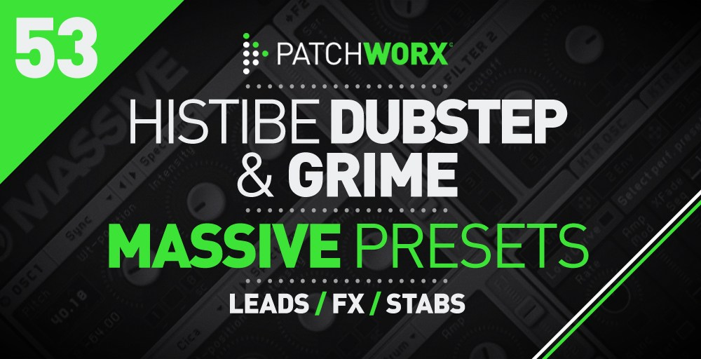 Loopmasters Histibe Dubstep and Grime Massive Presets - Soft Synth Presets
