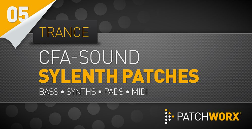 Loopmasters CFA Sound - Trance Sylenth Presets - Soft Synth Presets