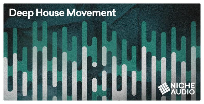 Deep House Movement Wav Pack, Deep House Movement Wav Pack plugin