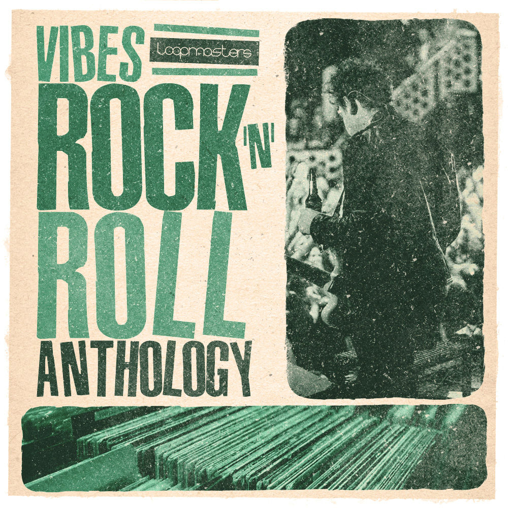 Loopmasters VIBES Vol 6 - Rock & Roll Anthology - Sample Packs
