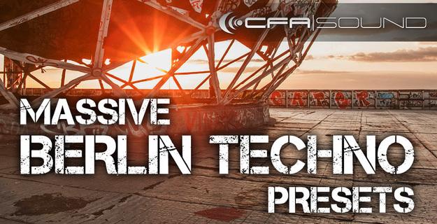 CFA-Sound - Massive Berlin Techno Presets