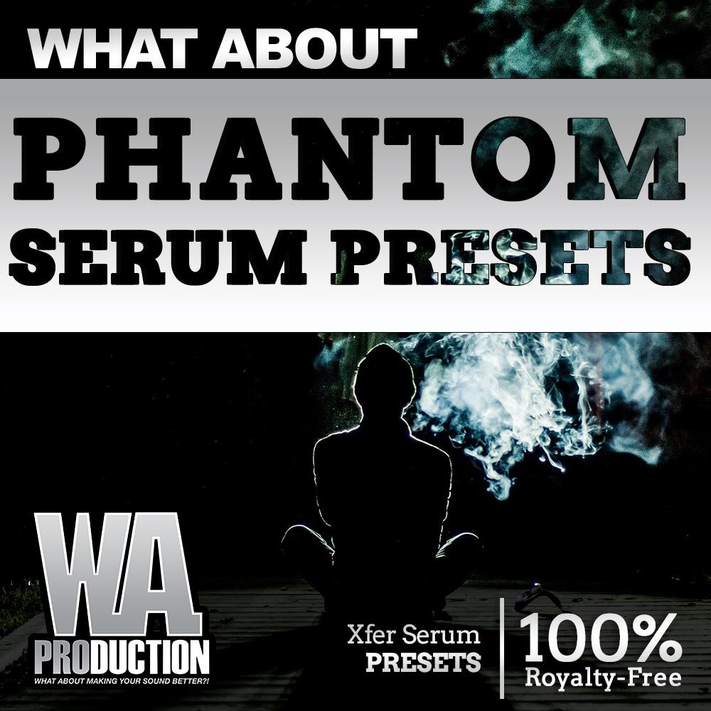 Phantom Presets