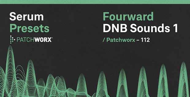 Patchworx Fourward DnB - Serum Presets