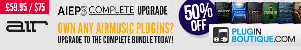 AirMusic Complete Upgrade Offer at Plugin Boutique
