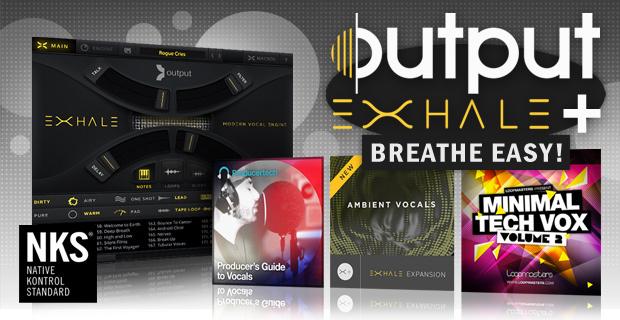 Output EXHALE Vocal Kontakt Instrument, Output EXHALE Vocal