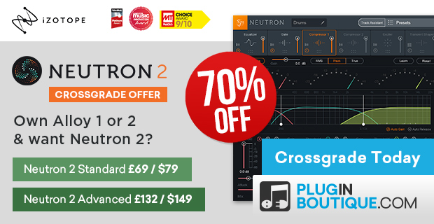 620x320 izotope alloy neutron crossgrade offer