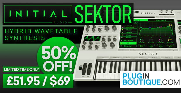 Initial Audio Sektor Introductory Sale: Save 50% Off at Plugin Boutique