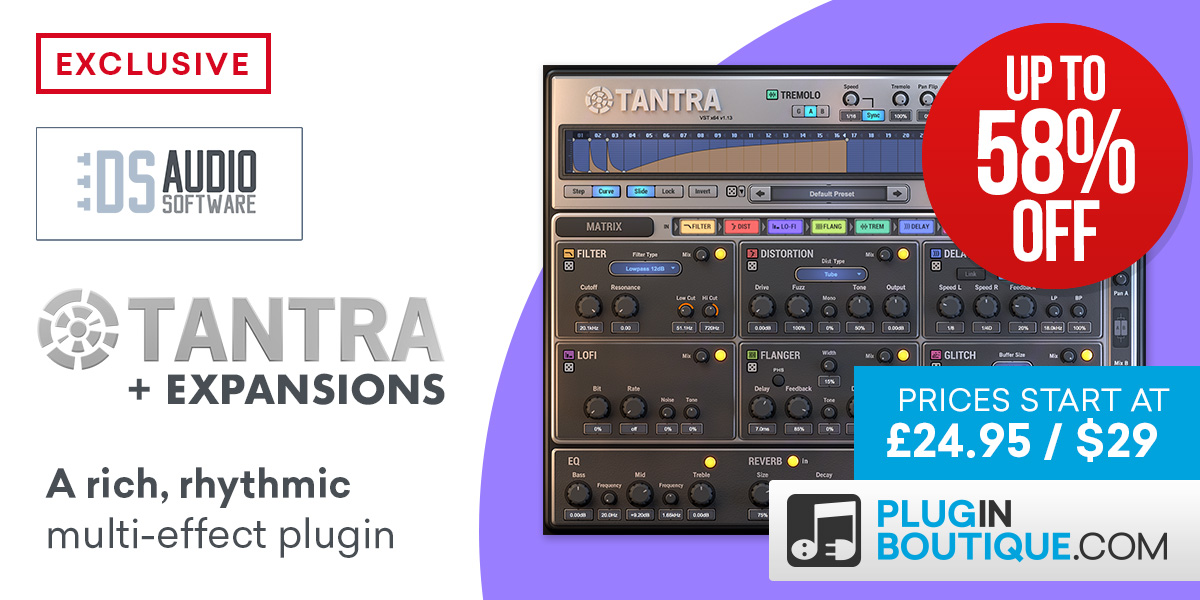 DS Audio Tantra + Expansions Sale (Exclusive) Save at Plugin Boutique