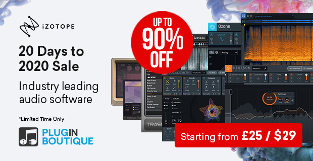 iZotope 20 Days to 2020 sale, save up to 90% off at Plugin Boutique