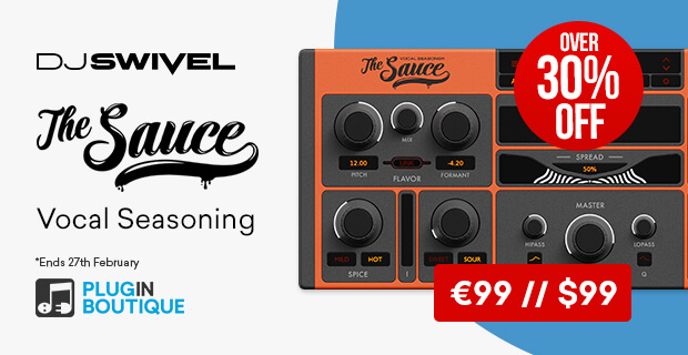 DJ Swivel The Sauce Introductory Sale, save over 30% off at Plugin Boutique