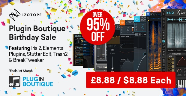 iZotope Plugin Boutique 8th Birthday Sale, save 95% off at Plugin Boutique