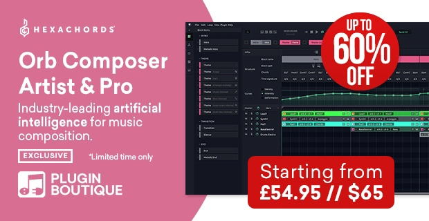 Hexachords Orb Composer Artist and Pro Sale (Exclusive) save upto 60% off at Plugin Boutique