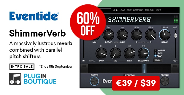 Eventide ShimmerVerb Intro Sale, Save 60% off at Plugin Boutique