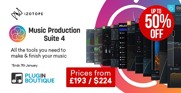 iZotope Music Production Suite 4 Sale, save up to 50% at Plugin Boutique