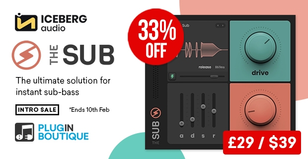 Iceburg Audio The Sub Intro Sale, save 33% off at Plugin Boutique