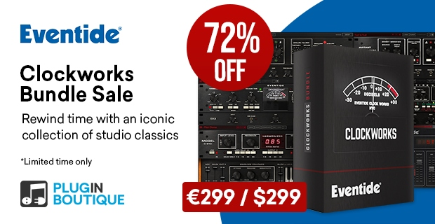 Eventide Clockworks Bundle Sale, save 72% off at Plugin Boutique