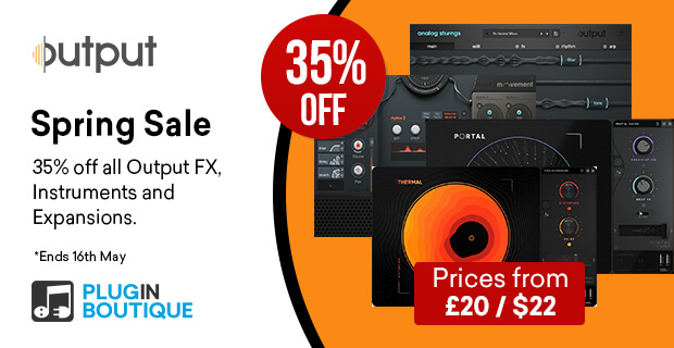 Output Spring Sale, save 35% off at Plugin Boutique