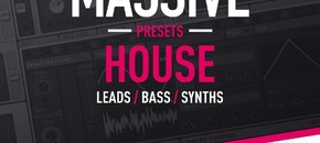 House synths   massive presets leads   fx
