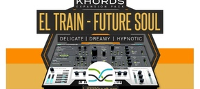 1000 x 512 lm khords expansion el train future soul pluginboutique